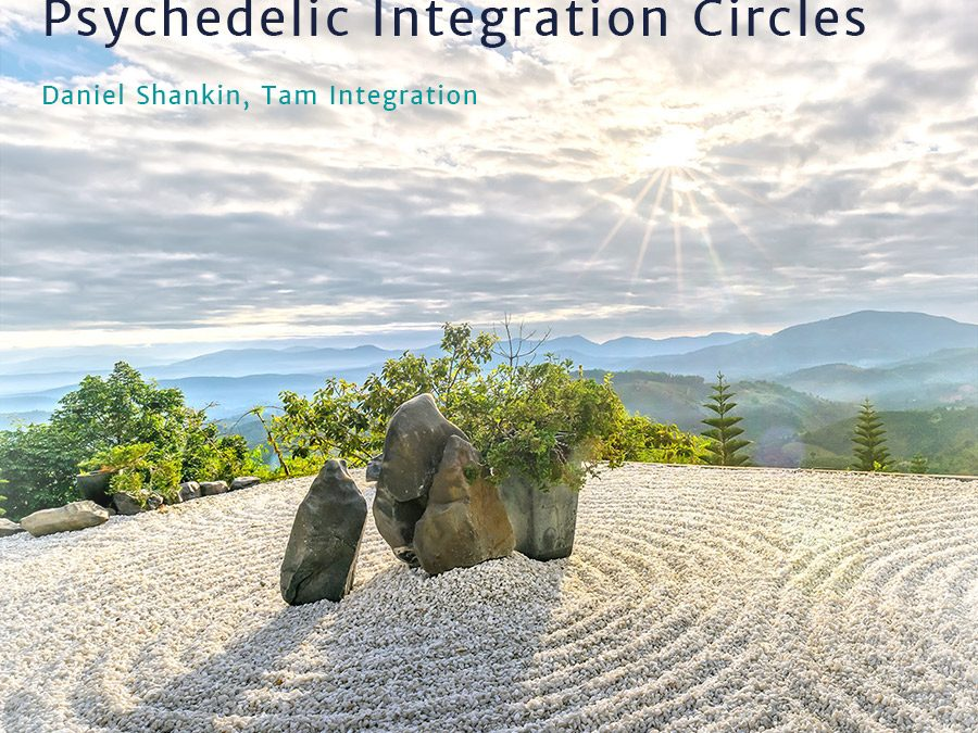 Creating Community Psychedelic Integration Circles