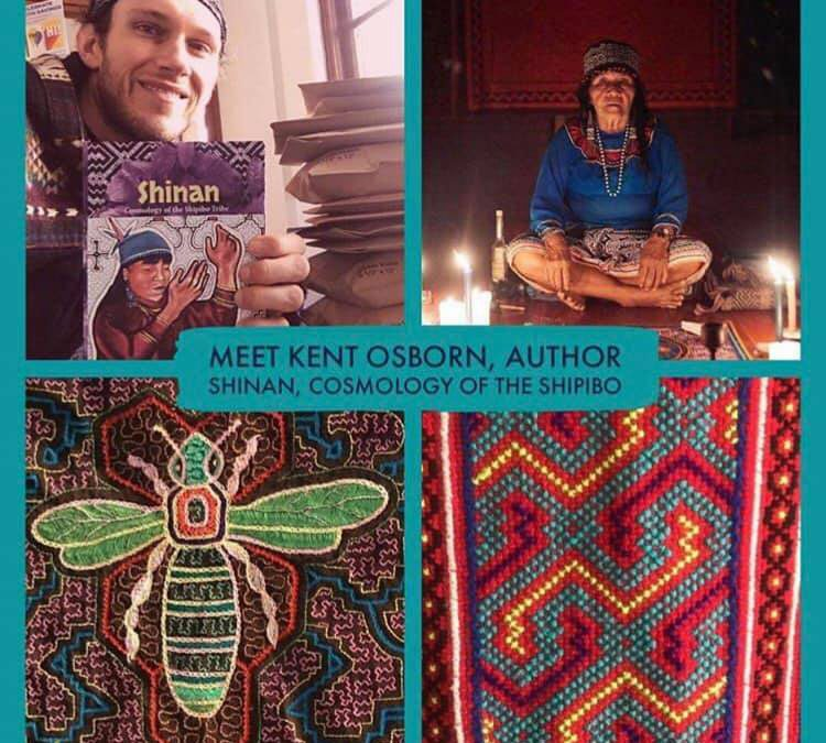 Sacred Ayahuasca Art of the Shipibo with Kent Osborn